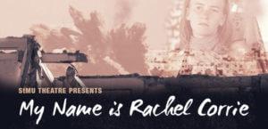 stmu-theatre-fall-2015_my-name-is-rachel-corrie_gateway