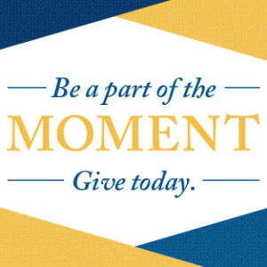 Be a part of the moment - give today
