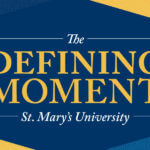 The Defining Moment Comprehensive Campaign is St. Mary's University's largest capital campaign ever.