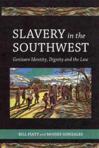 Book cover for Slavery in the Southwest: Genízaro Identity, Dignity and the Law
